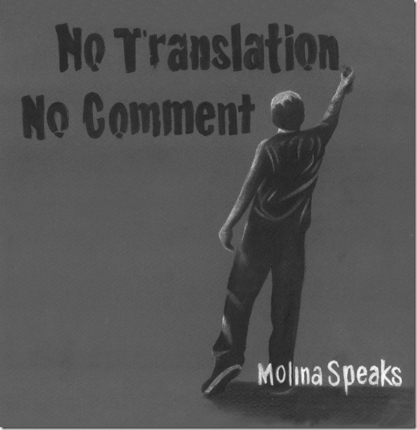 12. Molina Speaks - No Translation, No Comment (album art)
