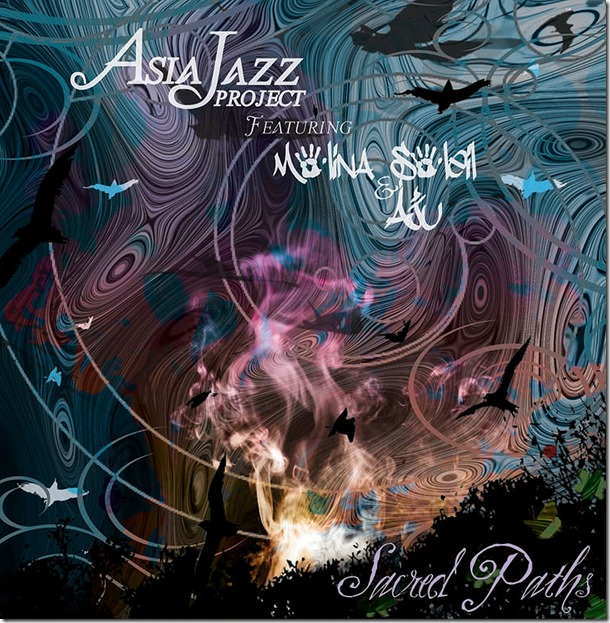 5. Asia Jazz Project ft. Molina Soleil & Aju - Sacred Paths (album art)