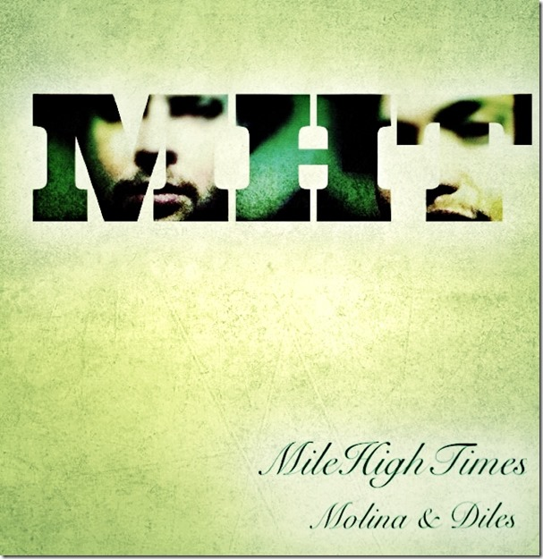 9. Molina and Diles - MileHighTimes (album art)